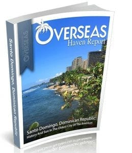 Santo Domingo, Dominican Republic | Overseas Haven Report