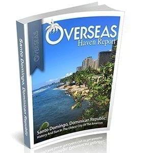 Santo Domingo, Dominican Republic | Overseas Haven Report