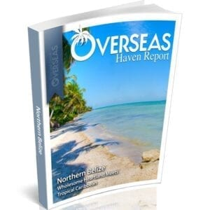 Northern Belize | Overseas Haven Report