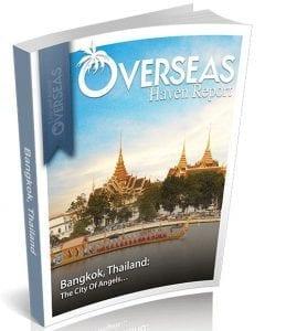 Bangkok, Thailand | Overseas Haven Report