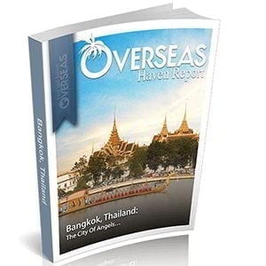 Bangkok, Thailand | Overseas Haven Report