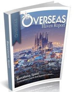 Barcelona, Spain | Overseas Haven Report