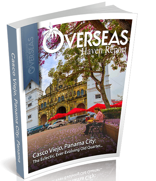 Casco Viejo, Panama City, Panama | Overseas Haven Report