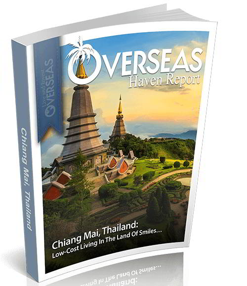 Chiang Mai, Thailand | Overseas Haven Report