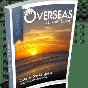 Costa de Oro, Uruguay | Overseas Haven Report