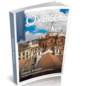 Cuenca, Ecuador | Overseas Haven Report