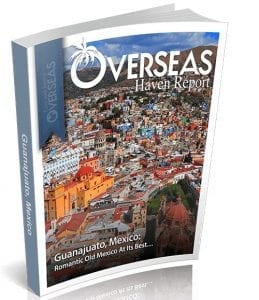 Guanajuato, Mexico | Overseas Haven Report