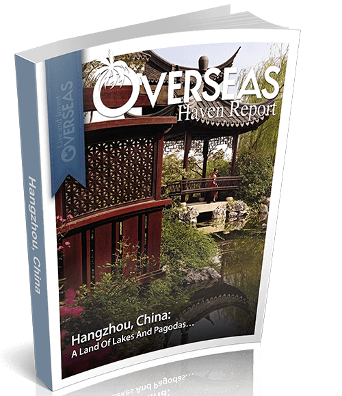 Hangzhou, China | Overseas Haven Report