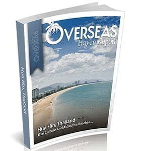 Hua Hin, Thailand | Overseas Haven Report