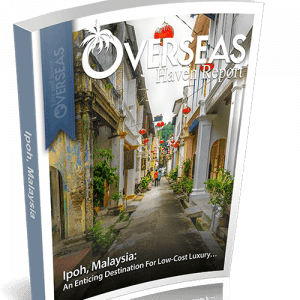 Ipoh, Malaysia | Overseas Haven Report