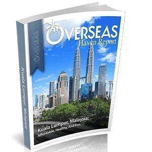 Kuala Lumpur, Malaysia | Overseas Haven Report