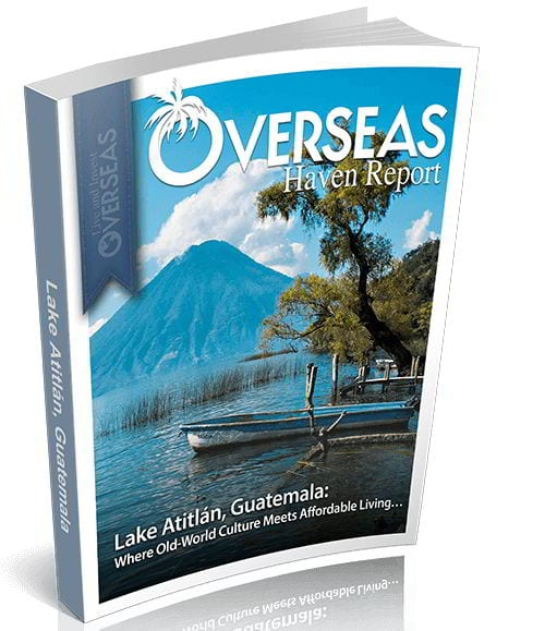 Lake Atitlán, Guatemala | Overseas Haven Report