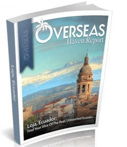 Loja, Ecuador | Overseas Haven Report