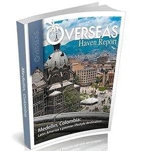Medellín, Colombia | Overseas Haven Report