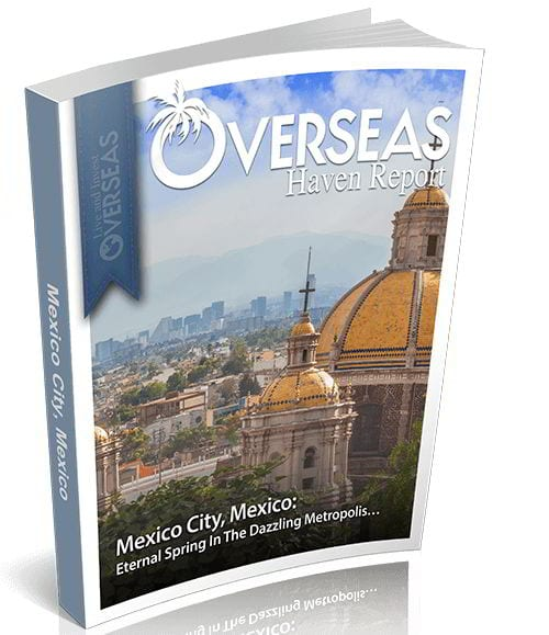 Mexico City, Mexico | Overseas Haven Report