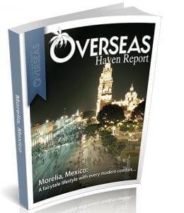 Morelia, Mexico | Overseas Haven Report