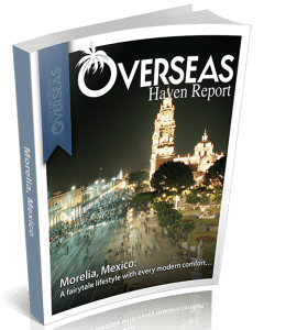Morelia, Mexico | Overseas Haven Report