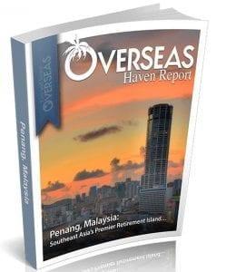 Penang, Malaysia | Overseas Haven Report