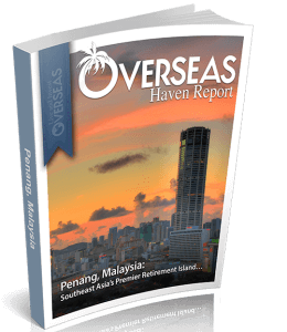 Penang, Malaysia | Overseas Haven Report