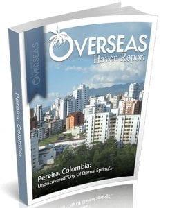 Pereira, Colombia | Overseas Haven Report