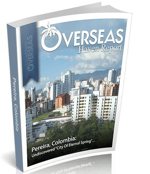Pereira, Colombia | Overseas Haven Report