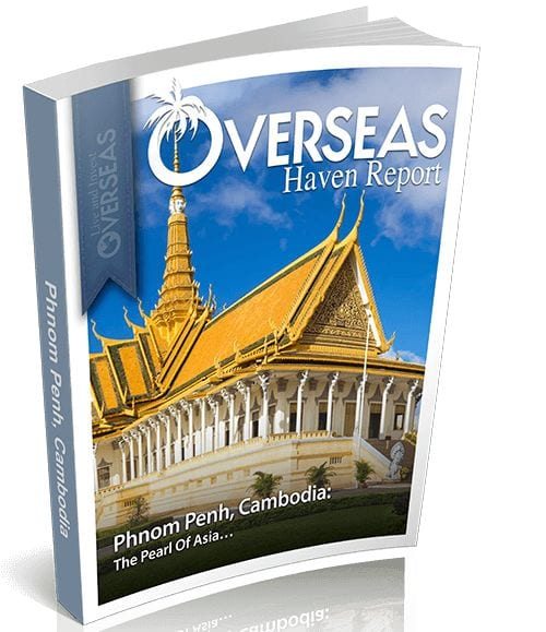 Phnom Penh, Cambodia | Overseas Haven Report