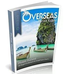 Phuket, Thailand | Overseas Haven Report