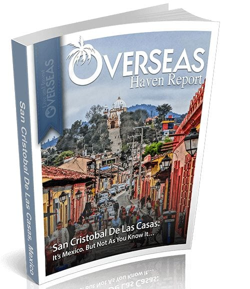 San Cristóbal de las Casas, Mexico | Overseas Haven Report