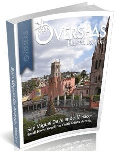 San Miguel de Allende, Mexico | Overseas Haven Report