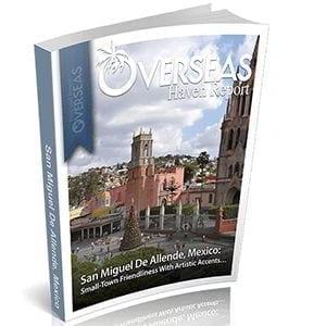 San Miguel de Allende, Mexico | Overseas Haven Report