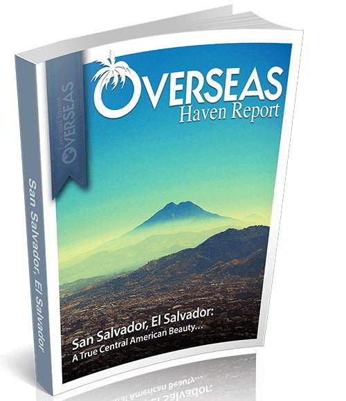 San Salvador, El Salvador | Overseas Haven Report
