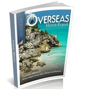 Tulum, Mexico | Overseas Haven Reports