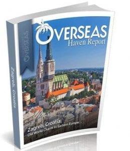 Zagreb, Croatia   Overseas Haven Report