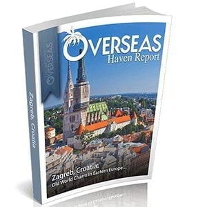 Zagreb, Croatia | Overseas Haven Report