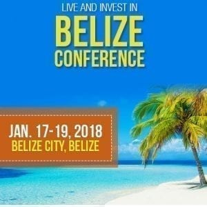 Live and Invest in Belize Conference 2018