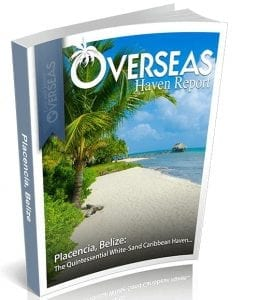 Placencia, Belize | Overseas Haven Report