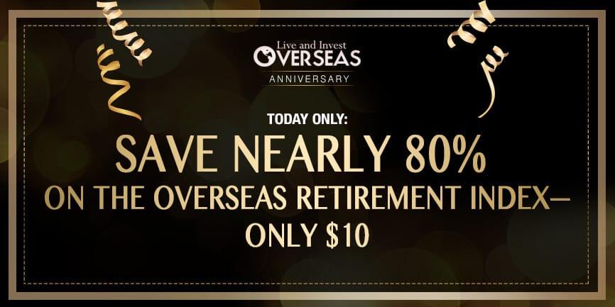 Overseas Retirement Index anniversary promo