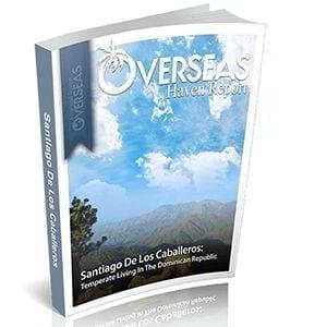Santiago De Los Caballeros, Dominican Republic | Overseas Haven Report