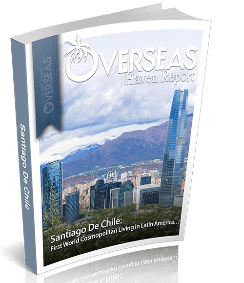 Santiago De Chile | Overseas Haven Report