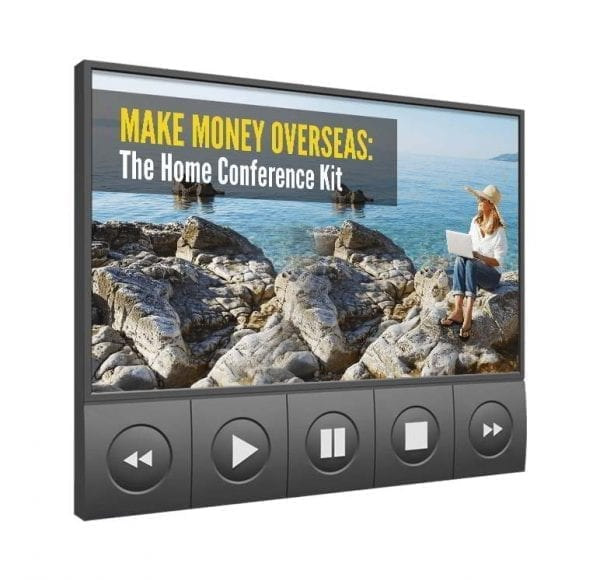 Make Money Overseas: The Home Conference Kit