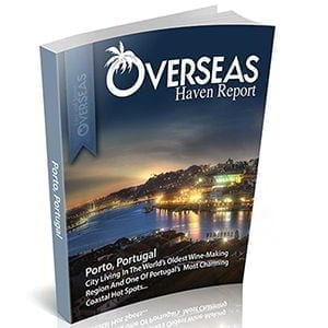 Porto, Portugal | Overseas Haven Report