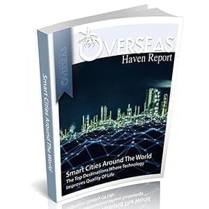 Smart Cities Around The World | Overseas Haven Report